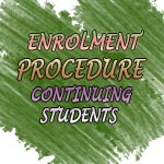 For Continuing Student enrolment procedure