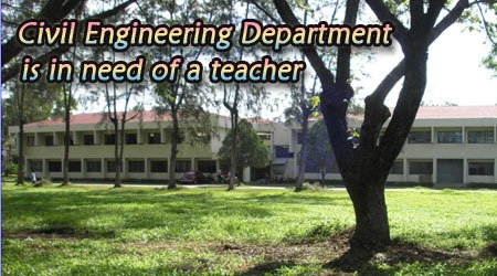 Civil Engineering Department is in need of Civil Engineering Instructor