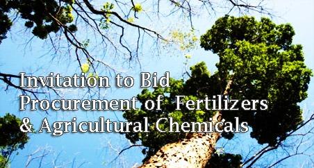 Invitation to Bid  Procurement of  Fertilizers & Agricultural Chemicals