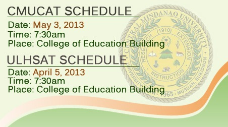 SCHEDULE OF ENTRANCE EXAM FOR (CMUCAT) and (ULHSAT) Summer 2013