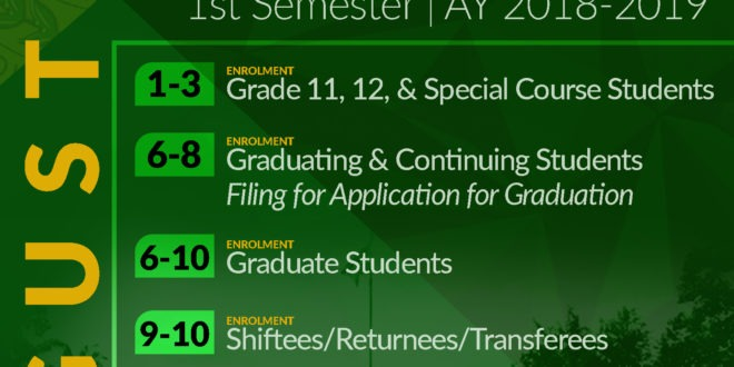 LOOK: Enrolment Schedule for 1st Semester A.Y 2018-2019