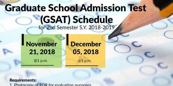 LOOK: GSAT schedule for 2nd Semester A.Y 2018-2019.