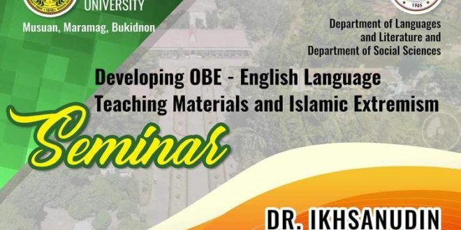 LOOK: Departments of Languages and Literature and Social Sciences will hold a Seminar on Developing OBE – English Language and Teaching Materials and Islamic Extremism