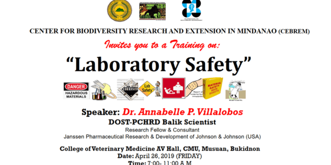 LOOK: CEBREM is also hosting a 'Training on Laboratory Safety' this Friday, April 26, 2019 at 7:00-11:00 in the morning at the College of Veterinary Medicine AV Hall; with Dr. Annabelle P. VIllalobos a DOST-PCHRD Balik Scientist as their speaker. See you there CMUans!
