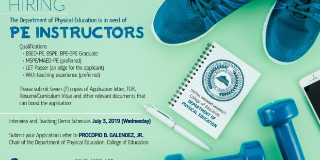 HIRING: The Department of Physical Education, College of Education is in need of PE Instructors.