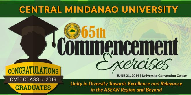 LOOK: CMU's 65th Commencement Exercises, June 21, 2019 | University Convention Center.