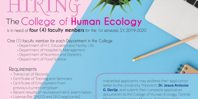 HIRING: The College of Human Ecology is hiring four (4) faculty members for this 1st semester, S.Y. 2019 – 2020; one (1) faculty member for each Department in the College.