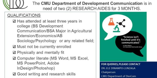 HIRING: The CMU Department of Development Communication is in need of two (2) Research Aides.