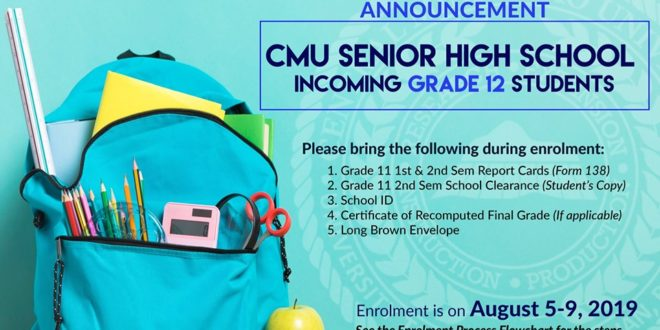 ANNOUNCEMENT: To all CMU Senior High School-Incoming Grade 12 Students, please bring the following during enrollment (see the picture).