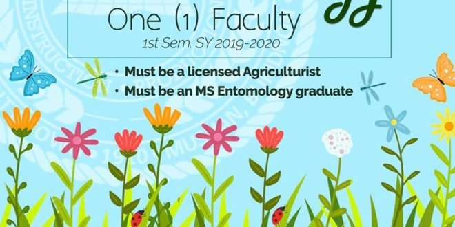 HIRING: The Department of Entomology, College of Agriculture is looking for a faculty for the 1st Semester, SY 2019-2020.