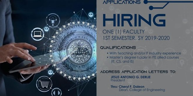 HIRING: The Institute of Computer Applications (ICA), College of Engineering is in need of One (1) Faculty member for this 1st Semester, SY 2019-2020
