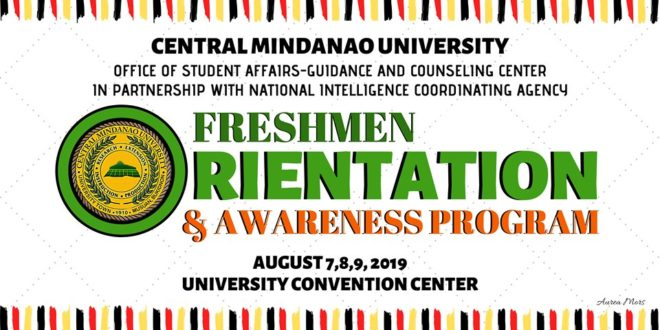 ANNOUNCEMENT: To all freshmen, please be guided with the following dates for Orientation and Awareness Program