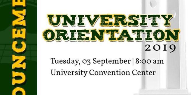 ANNOUNCEMENT: University Orientation 2019