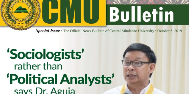 CMU Bulletin (Special Issue): 'Sociologists'  rather than 'Political Analysts' says Dr. Aguja