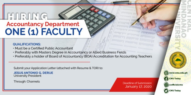 HIRING: The Department of Accountancy, College of Business & Management is in need of a Faculty for this 2nd Semester, SY 2019-2020.