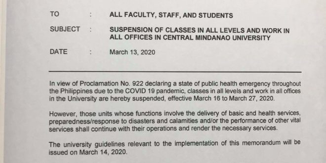 ANNOUNCEMENT: SUSPENSION OF CLASSES IN ALL LEVELS AND WORK IN ALL OFFICES IN CENTRAL MINDANAO UNIVERSITY Effective March 16 to March 27. #WALANGPASOKsaCMU #CMUToday #COVID19 #CMUans
