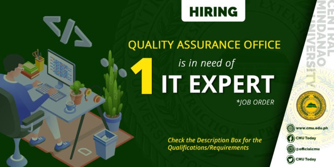 HIRING: The Quality Assurance Office is in need of One (1) IT Expert (Job Order Status)