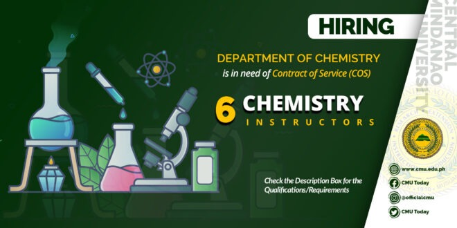 HIRING: The Chemistry Department is in need of Six (6) Contract of Service Faculty Members