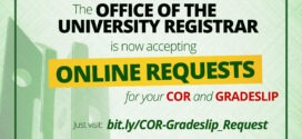 ANNOUNCEMENT: The OFFICE OF THE UNIVERSITY REGISTRAR (OUR) is now accepting ONLINE REQUESTS for your COR and GRADESLIP