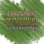 Enrolment procedure for in-coming freshmen S.Y. 2011-2012