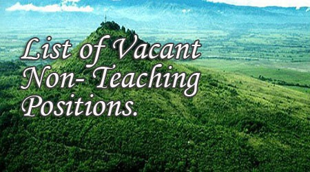 LIST OF VACANT NON-TEACHING POSITIONS