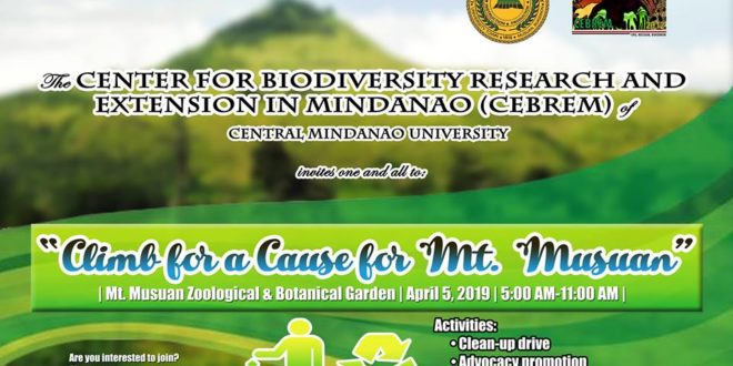"LOOK: The Center for Biodiversity Research and Extension in Mindanao (CEBREM) will organize ""Climb for a Cause for Mt. Musuan,"" on April 5 at 5:00am."
