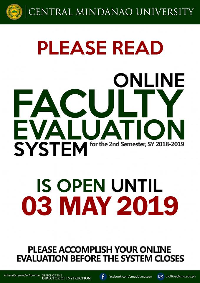 LOOK: Online Faculty Evaluation System (2nd Sem, SY 2018-2019) is until May 3, 2019 only. Please accomplish your online evaluation now! Information from Cmu-doi Musuan