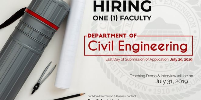 HIRING: The Department of Civil Engineering, College of Engineering is in need of One (1) Faculty for the 1st Semester, SY 2019-2020.