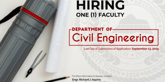 HIRING: The Department of Civil Engineering, College of Engineering is in need of One (1) Faculty member for this 1st Semester, SY 2019-2020.