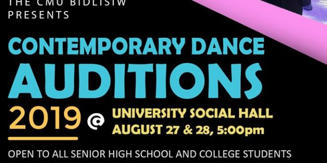 LOOK: CMU Socio-Cultural Bidlisiw Contemporary/Jazz Auditions on AUGUST 27 & 28, 2019 every 5:00 PM @ University Social Hall.