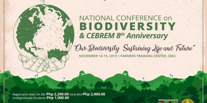 "LOOK: ""National Conference on Biodiversity and CEBREM 8th Anniversary"" on November 14-15, 2019 with the theme ""Our Biodiversity: Sustaining Life and Future"""