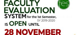 REMINDER: Online Faculty Evaluation System for the 1st Semester, SY 2019-2020 is open until November 28, 2019. Please accomplish your Online Evaluation before the system closes.