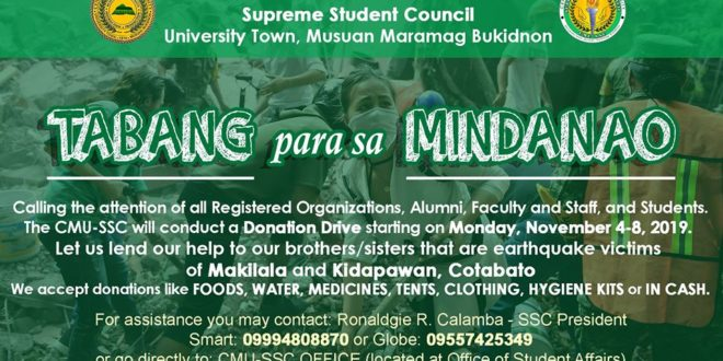 CMU-SSC ADVISORY: Calling the attention of all Registered Organizations, Alumni, Faculty and Staff, and Students. The CMU-SSC will conduct a Donation Drive starting on Monday, November 4-8, 2019.