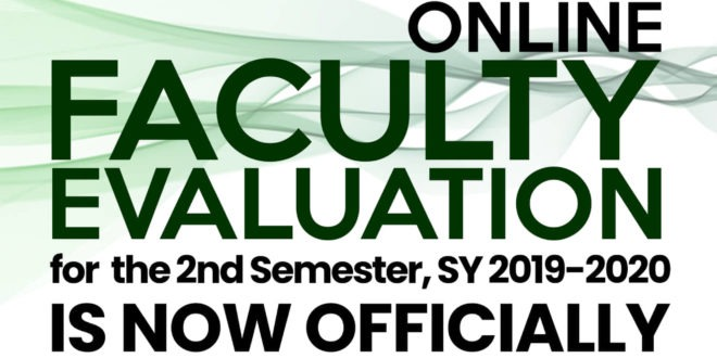 ATTENTION: Online Faculty Evaluation for the 2nd Semester, SY 2019-2020.