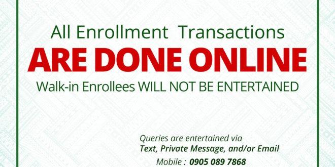 REMINDER: All Enrollment Transactions are ONLINE.