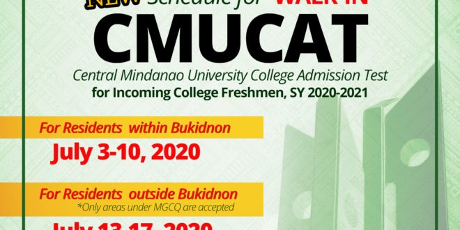 NEW Schedule for WALK-IN CMUCAT for Incoming College Freshmen, SY 2020-2021