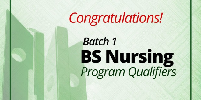 ENROLLMENT UPDATE: BATCH 1 of BS Nursing PROGRAM QUALIFIERS