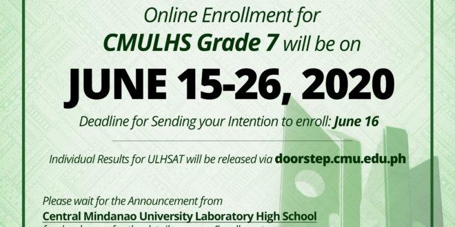 ANNOUNCEMENT: Online Enrollment for CMULHS Grade 7 will be on JUNE 15-26, 2020.
