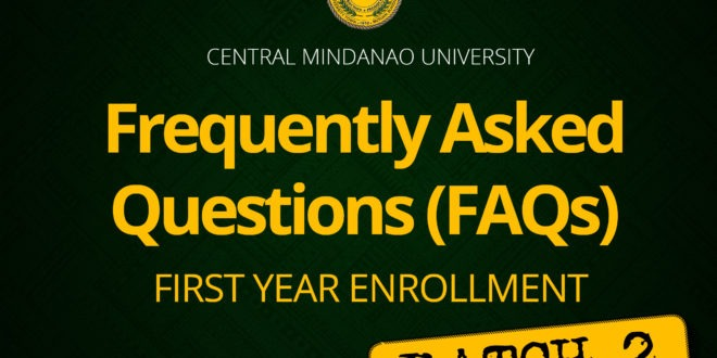 BATCH II: Frequently Asked Questions (FAQs) FIRST YEAR ENROLLMENT