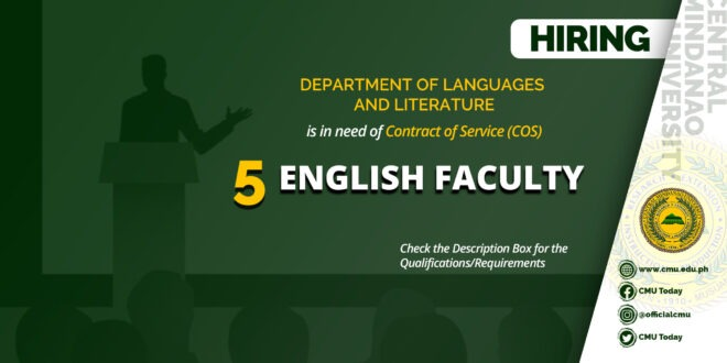 HIRING: The Department of Languages and Literature is in need of Five (5) Contract of Service (COS) Faculty
