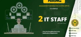 HIRING: Management Information System Office is in need of two (2) staff