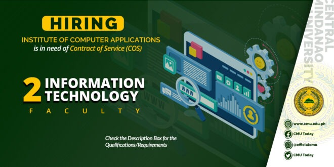 HIRING: The Institute of Computer Applications is in need of two (2) Contract of Service Information Technology Faculty