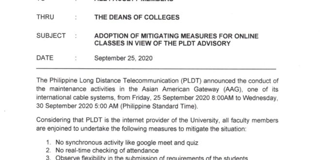 CMU OP Memorandum No. 08-356, s. 2020 – Adoption of Mitigating Measures for Online Classes in view of the PLDT Advisory All faculty members are enjoined to undertake the following measures – from Friday, 25 September 2020 8:00 am to Wednesday, 30 September 2020 5:00 am (PHT):