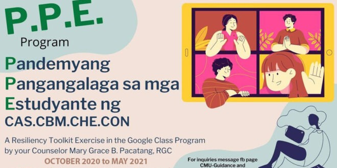 """ANNOUNCEMENT: The Central Mindanao University Guidance and Counseling Center (GCC) in partnership with the Office of Student Affairs (OSA) will conduct a """"Pandemyang Pangangalaga sa mga Estudyante (PPE)"""" Program. It is a resiliency toolkit exercise in the Google Class Program to be facilitated by the university counselor on October 2020 to May 2021."""