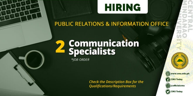 HIRING: CMU Public Relations & Information Office needs Two (2) Communication Specialists
