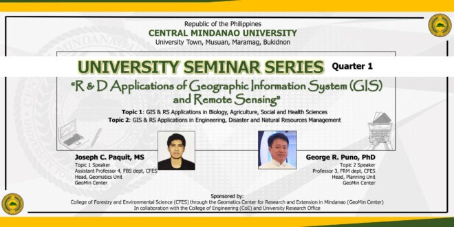 """University Seminar Series: """"R&D Applications of Geographic Information System (GIS) and Remote Sensing"""""""
