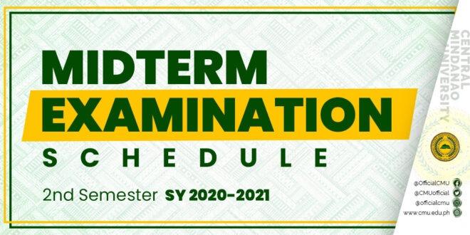 Midterm Examination Schedule, 2nd Semester S.Y. 2020-2021